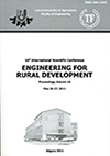 "International Scientific Conference ""Engineering for Rural Development"" : proceedings / Latvia University of Life Sciences and Technologies. Faculty of Engineering. Jelgava : Latvia University of Life Sciences and Technologies, 2006- sēj. ISSN 1691-5976 (online)"