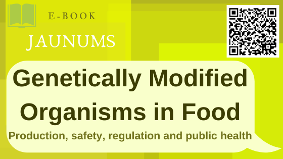 Genetically Modified Organisms in Food : Production, Safety, Regulation and Public Health / Ronald Ross Watson and Victor R. Preedy, Editors. 2016.