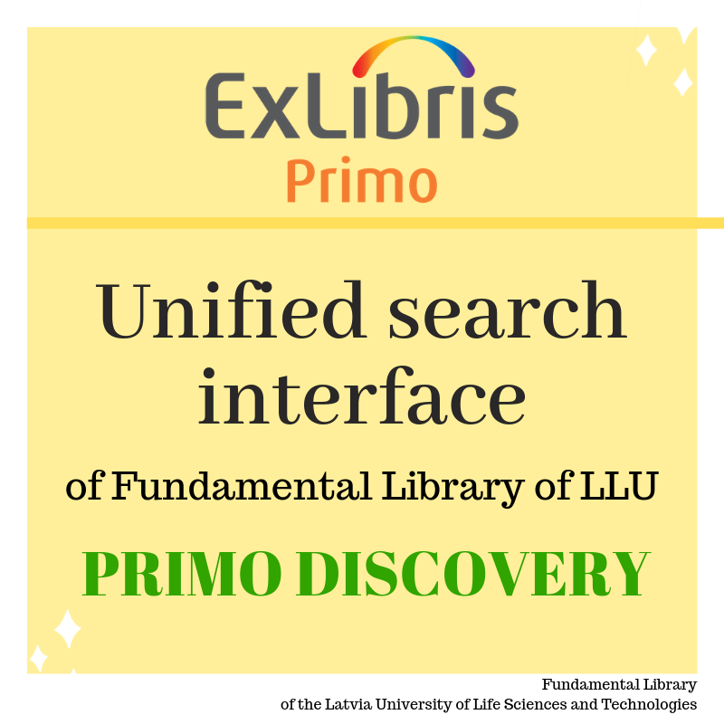 Unified search interface of Fundamental Library of LLU (PRIMO DISCOVERY)