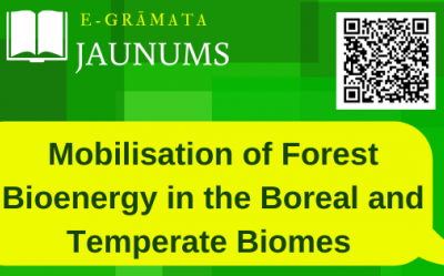 Mobilisation of Forest Bioenergy in the Boreal and Temperate Biomes : challenges, opportunities and case studies / edited by Evelyne Thiffault [un vēl 4 redaktori]. London : Academic Press, [2016] 1 tiešsaistes resurss (xxvi, 239 lp.)