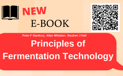 E-book in Electronic Catalogue - Principles of Fermentation Technology / Peter F. Stanbury, Allan Whitaker, Stephen J. Hall.  Third edition. Oxford :Cambridge, MA : Butterworth-Heinemann, [2017].  ISBN 9780444634085 (PDF).